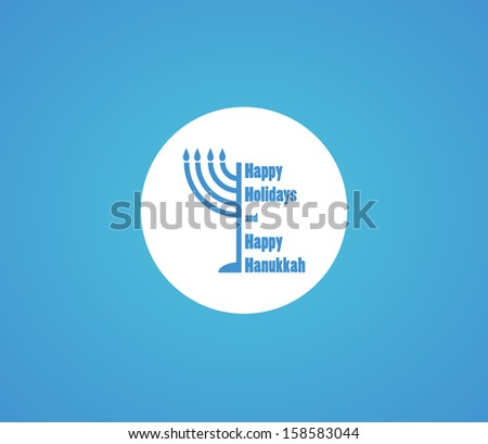 happy Hanukkah and happy holidays, jewish holiday menorah - stock vector