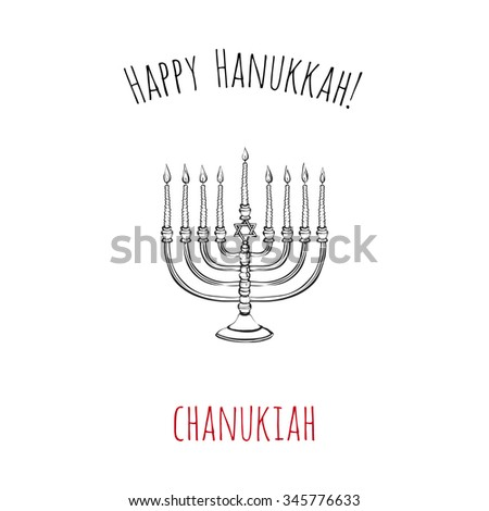 Happy Hanukkah: chanukiah. Symbol of hebrew ceremony. Decorative art element isolated on a white background with two inscription around. Simple greeting card, poster, flyer.