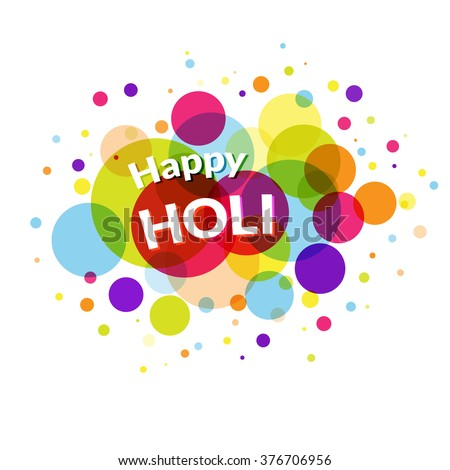 Happy holi greeting card on colorful stock vector 376706956 happy holi greeting card on colorful circle background for poster banner decoration m4hsunfo