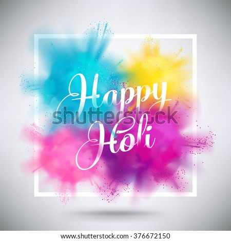 Happy Holi greeting vector background concept design element with realistic volumetric colorful Holi powder paint clouds and sample text. Blue, yellow, pink and violet powder paint  - stock vector