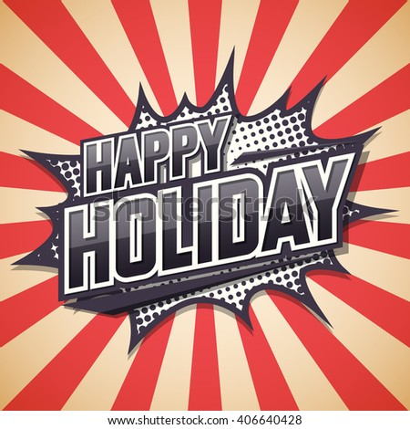 Happy holiday, Poster element design. Vector illustration. - stock vector