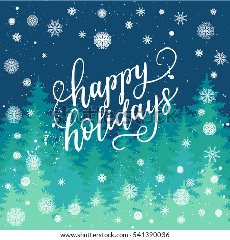 Happy holidays greeting card new year stock vector 541390036 happy holidays greeting card for new year 2017 vector winter holiday background with hand lettering m4hsunfo