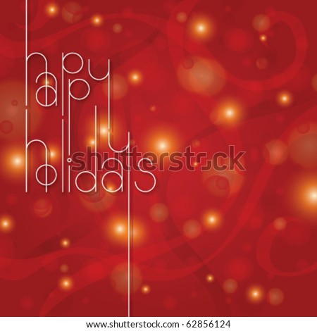 Happy Holidays in Red  Layered vector art. All colors are global. - stock vector