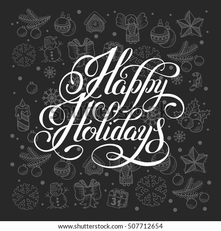 happy holidays lettering inscription handwritten design, calligraphy christmas vector illustration