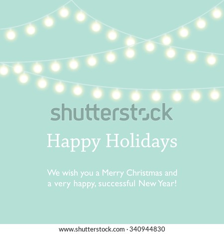 Happy Holidays, Merry Christmas and Happy New Year wishes. Mint green background with fairy lights. - stock vector