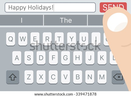 Happy Holidays SMS message on mobile phone with keyboard and man finger over Send button.