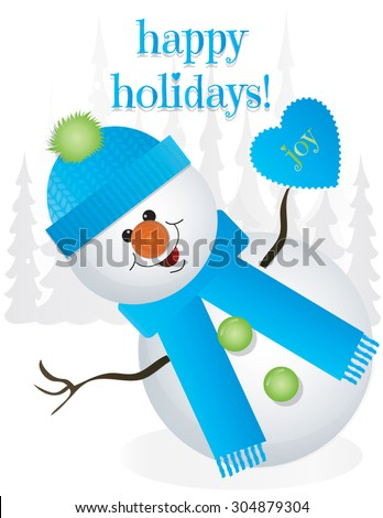 "Happy Holidays Snowman in Blue Hat and Scarf with Blue ""Joy"" Heart - stock vector"