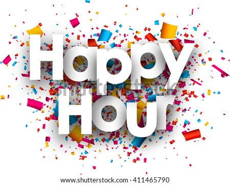 Happy hour paper background with color confetti. Vector illustration. - stock vector