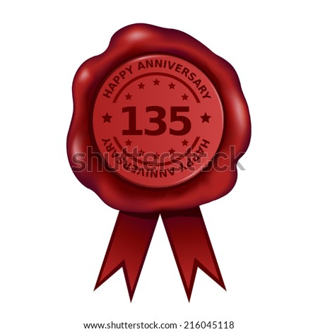Happy Hundred Thirty Fifth Anniversary Wax Seal - stock vector