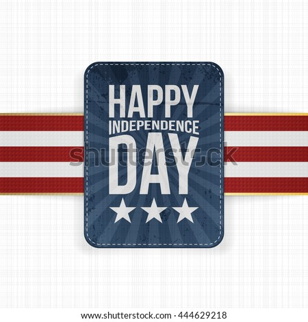 Happy Independence Day patriotic Label - stock vector