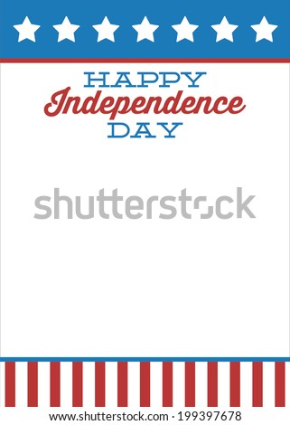 Happy Independence Day - Stars and Stripes - Patriotic - July 4th - Fourth of July - Custom Message Vector - stock vector
