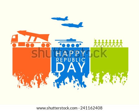 Happy Indian Republic Day celebration with Indian Force strength, artillery gun, missile and airplane in national flag colors. - stock vector