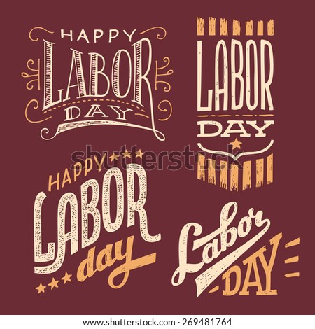 Happy Labor Day, vintage hand-lettering designs set - stock vector