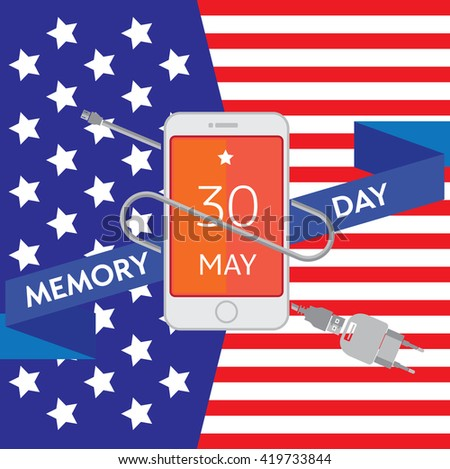 Happy Memorial Day poster Design Template with modern mobile phone with charger cable, power supply unit. Editable vector illustration. Patriotic picture of the American flag style.