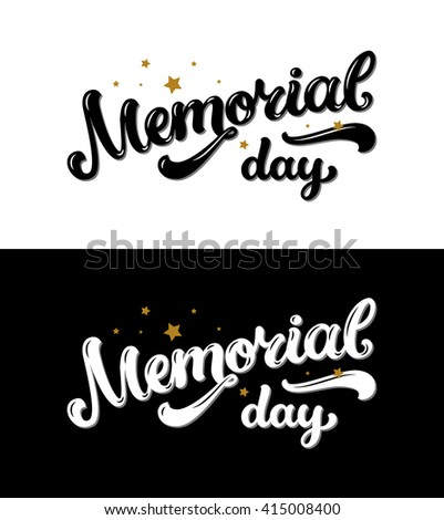 Lovely Happy Memorial Day, Text With Stars On Black And White Background