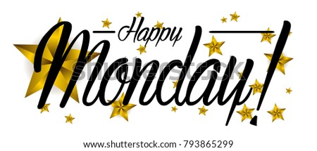 Happy monday beautiful greeting card wth stock photo photo vector happy monday beautiful greeting card wth star m4hsunfo
