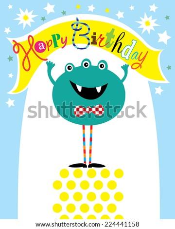 Happy Monster Birthday Card. Editable Vector illustration - stock vector