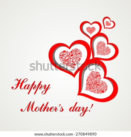Happy mother day! I love you. Greeting card. Celebration background with red hearts and place for your text. Vector illustration - stock vector