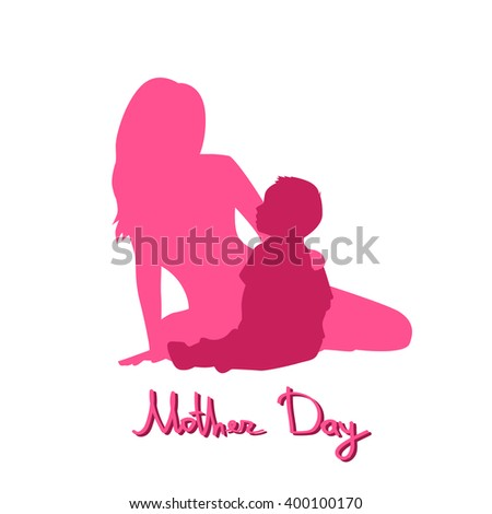 Happy Mother Day, Silhouette Woman Sit Embracing Child, Family Love Flat Vector Illustration - stock vector