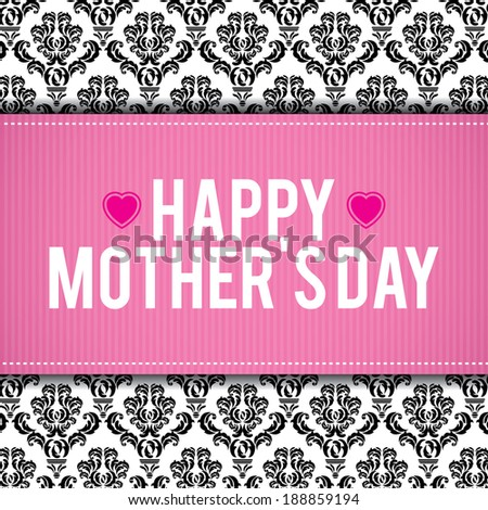 Happy Mother's Day! - stock vector