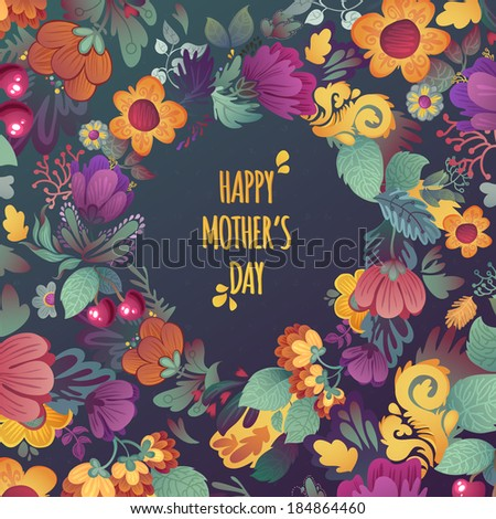 Happy Mother's Day! Beautiful greeting card with floral wreath. Bright illustration, card for wedding, birthday and other holiday and cute summer background. - stock vector