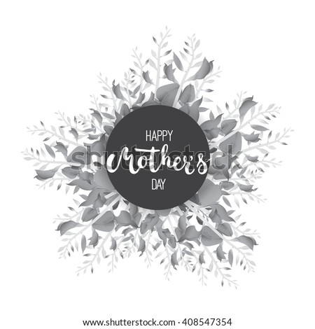 Happy Mother's day circle greeting card with calligraphy and flowers isolated on the white background. Vector monochrome illustration for Mothers Day invitations. Mom's day lettering.  - stock vector
