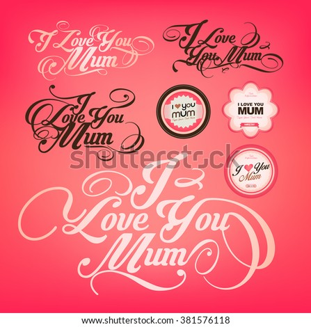Happy mother's day collection - I love you mum