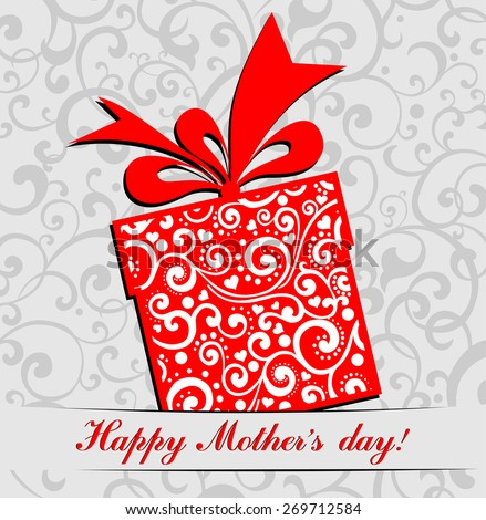 Happy Mother's Day! Greeting card.Celebration background with gift box and place for your text. Vector Illustration - stock vector