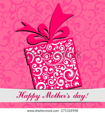 Happy Mother's Day! Greeting card. Celebration pink background with gift box and place for your text. Vector Illustration - stock vector