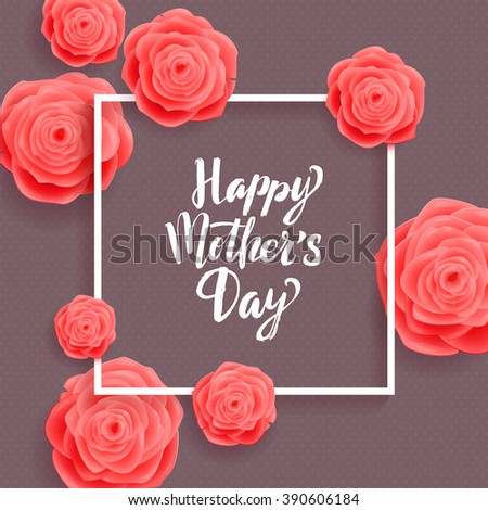Happy Mother's Day Greeting Card. Spring Rose Flowers   on Grey Background - stock vector