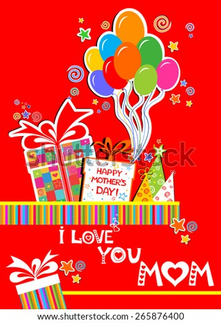 Happy Mother's Day! I Love You Mom! Celebration red background with Birthday gift boxes, balloon, colored carnival caps and place for your text. vector illustration  - stock vector