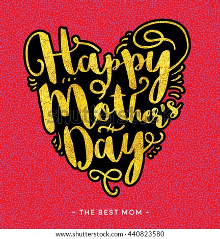 Happy Mother's Day Script Lettering. Gold heard shaped typography. Golden foil textured Greeting card. Vector illustration.