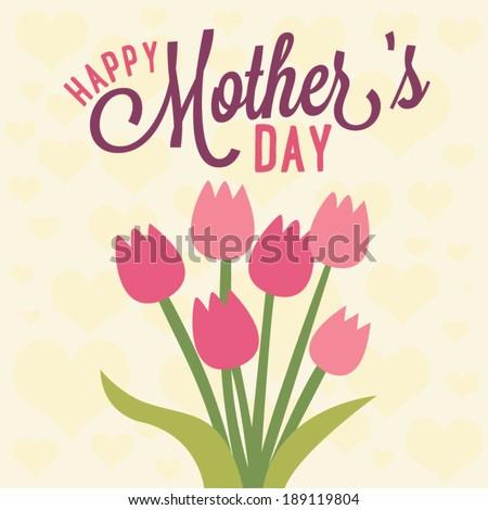 Happy Mother's Day Tulip Flower Vector - stock vector