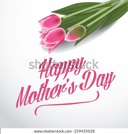 Happy Mother's Day tulips design EPS 10 vector royalty free stock illustration for greeting card, ad, promotion, poster, flier, blog, article, ad, marketing, florist, retail shop, brochure - stock vector
