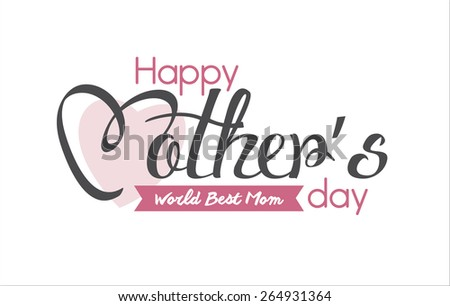 Happy Mother's Day Typographical  - stock vector