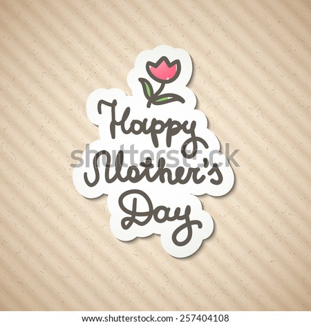 happy mother's day, vector handwritten text on old cardboard - stock vector