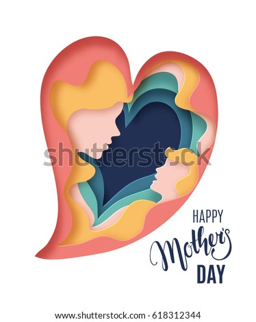 Happy Mothers Day card. Creative paper cut background with Mother silhouette and her child. Vector illustration with beautiful woman and baby in a form of paper heart