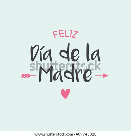 Happy mothers day card, icons heart and arrow. Spanish version. - stock vector