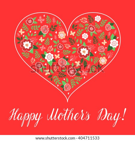 Happy Mothers Day Card Template, Vector. Heart Frame With Flowers And Hand  Written Text