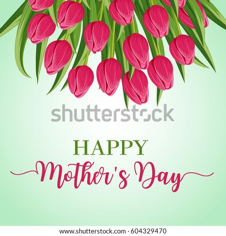 Happy mothers day greeting card bouquet stock vector 604329470 happy mothers day greeting card with bouquet of pink blooming tulip flower vector illustration floral m4hsunfo