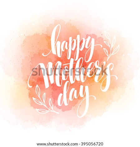 Happy Mothers Day Hand-drawn Lettering  card.  Vector illustration EPS 10 - stock vector