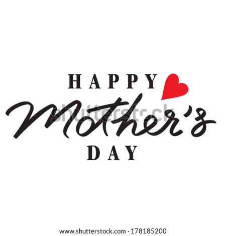 happy mothers day hand lettering handmade calligraphy - stock vector