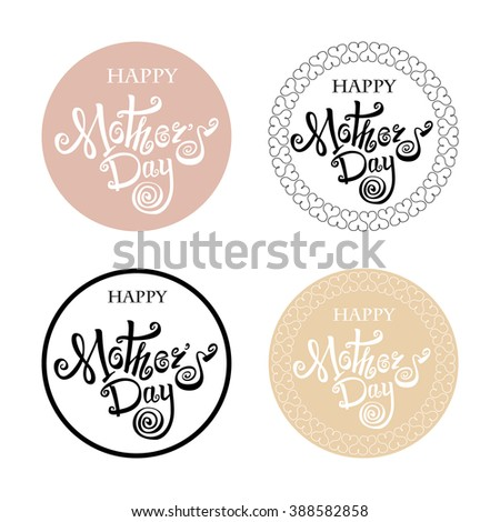 Happy Mothers Day . Handmade calligraphy vector illustration.  - stock vector