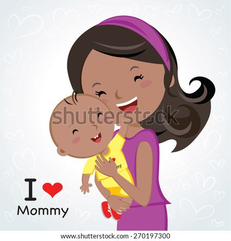 Happy Mothers' day. Mother love.