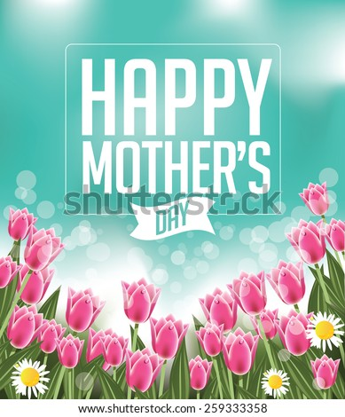 Happy Mothers Day tulips design EPS 10 vector royalty free stock illustration for greeting card, ad, promotion, poster, flier, blog, article, social media, marketing - stock vector