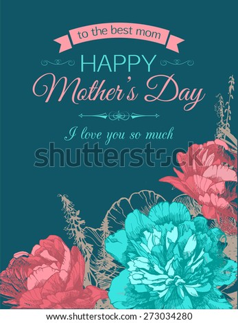 Happy Mothers Day Typographical Background With Hand Drawn Flowers and Place for Text. - stock vector