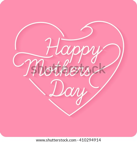 Happy Mothers Day. Vector Festive Holiday Illustration With Lettering in Heart . Thank you mom. vector linear a inscription. - stock vector