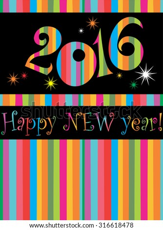 Happy new year 2016! All elements are layered separately in vector file. Vector illustration