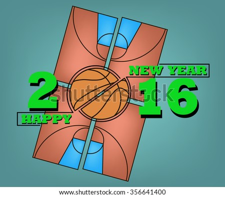 Happy New Year 2016 and a basketball on field background