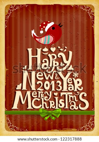 Happy New Year 2013 and Merry Christmas lettering for vintage Xmas design, bird, snowflake and green ribbon bow, retro grunge background, eps10 vector illustration - stock vector